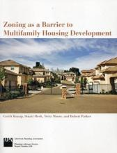 Zoning as a Barrier to Multifamily Housing Development
