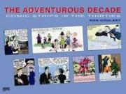 The Adventurous Decade: Comic Strips In The Thirties