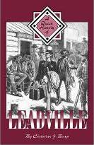 A Quick History of Leadville