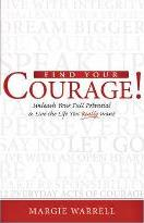 Find Your Courage!