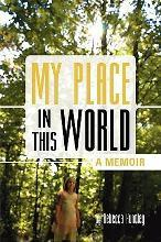 My Place in This World- A Memoir