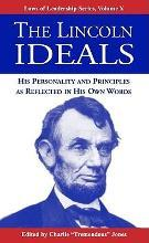 The Lincoln Ideals