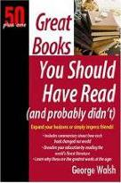 Great Books You Should Have Read (and Probably Didn't)