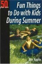 Fun Things to Do with Kids During Summer