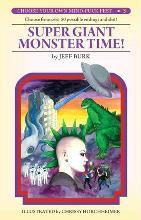 Super Giant Monster Time!