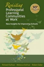 Revisiting Professional Learning Communities at Worktm