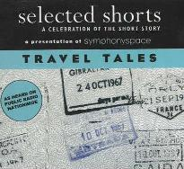 Selected Shorts: Travel Tales