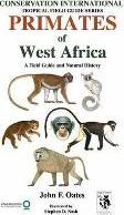Primates of West Africa: A Field Guide and Natural History