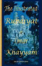 THE Illustrated Rubaiyat of Omar Khayyam