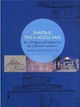 Shaping the Middle East