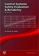 CONTROL SYSTEMS SAFETY EVALUATION AND RELIABILITY, 3RD ED