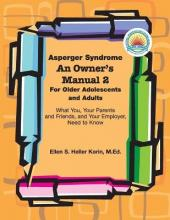 Asperger Syndrome: An Owner's Manual Two
