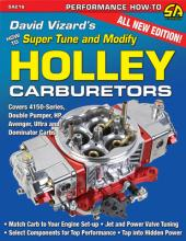 David Vizard's How to Supertune and Modify Holley Carburetors