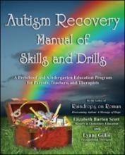 Autism Recovery Manual of Skills and Drills