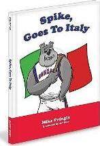 Spike, Goes to Italy