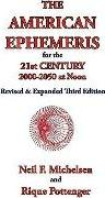The American Ephemeris for the 21st Century, 2000-2050 at Noon