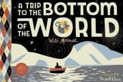 A Trip to the Bottom of the World