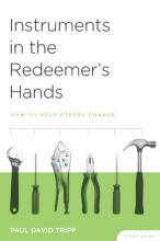 Instruments in the Redeemer's Hands Study Guide