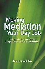 Making Mediation Your Day Job