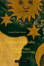 Christian Materiality - An Essay on Religion in Late Medieval Europe