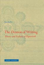 The Demon of Writing  Powers and Failures of Paperwork