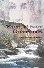 Run, River Currents