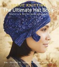 Vogue Knitting: The Ultimate Hat Book