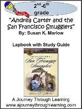 Andrea Carter and the San Francisco Smugglers Lapbook with Study Guide (Circle C Adventures by Susan Marlow)