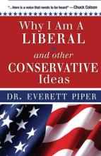 "Why I Am a ""Liberal"" and Other Conservative Ideas"