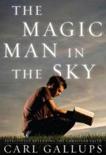 The Magic Man in the Sky