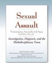 Sexual Assault: Victimization Across the Life Span: Clinical Guide Volume 1