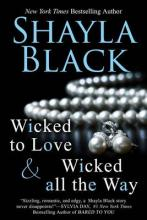 Wicked All the Way - A Wicked Lovers Novella