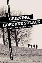 Grieving, Hope, and Solace