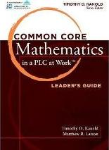 Common Core Mathematics in a PLC at Work