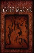 The Apologies of Justin Martyr