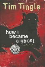 How I Became a Ghost, Book 1