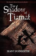 The Shadow of Tiamat