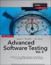 Advanced Software Testing: Volume 3