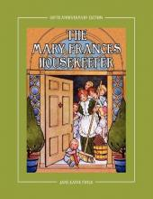 The Mary Frances Housekeeper 100th Anniversary Edition