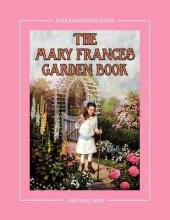 The Mary Frances Garden Book 100th Anniversary Edition