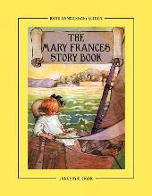 The Mary Frances Story Book 100th Anniversary Edition