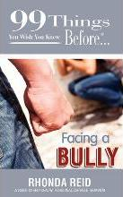 99 Things You Wish You Knew Before Facing a Bully