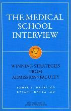 Medical School Interview: Winning Strategies from Admissions Faculty
