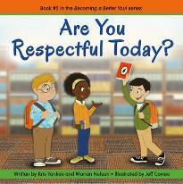 Are You Respectful Today? (becoming A Better You!)