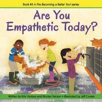 Are You Empathetic Today? (Becoming a Better You!)
