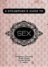 A Steampunk's Guide to Sex