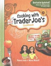Cooking with All Things Trader Joe's