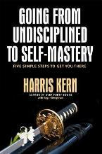 Going from Undisciplined to Self-Mastery
