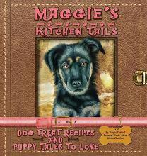 Maggie's Kitchen Tails - Dog Treat Recipes and Puppy Tales to Love