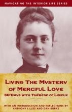 Living the Mystery of Merciful Love